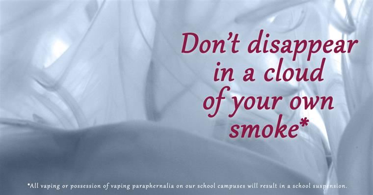 Don't disappear in a cloud of your own smoke. Swirling smoke.