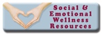Social & Emotional Wellness Resources button