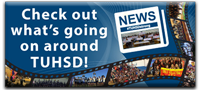 Check out what's going on around TUHSD!