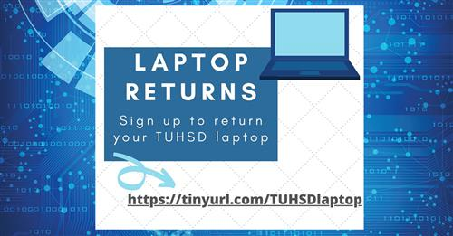 Laptop Returns sign up to return your laptop text on a blue and white tech background