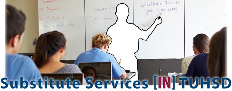Substitute Services in TUHSD