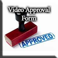 Video Approval form button