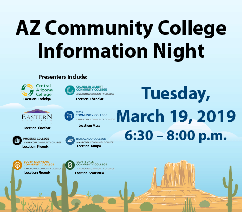AZ Community College Info  Night, Tuesday, March 19, 2019 from 6:30 to 8 PM Button to pdf flyer