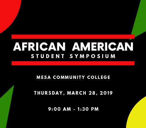 African American Student Symposium, Thursday, March 28, 2019 from 9 am to 1:30 pm, button to pdf flyer